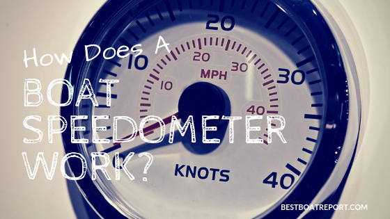 How Does A Boat Speedometer Work?