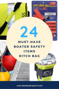 24 Must Have Boater Safety Items - Ditch Bag Buyers Guide
