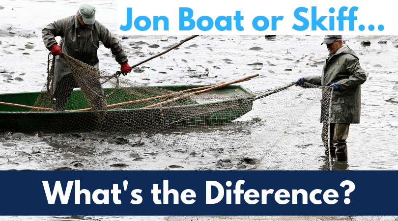 What is the difference between a SKIFF and JON BOAT?
