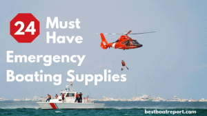 must have emergency boating supplies, must have ditch bag items