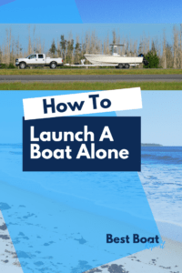 How To Launch A 21 to 24 Foot Boat By Yourself, how to launch a boat alone