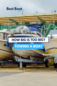 TOWING A BOAT: How Big of a Boat Can You Trailer?