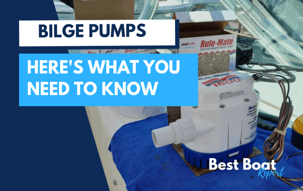bilge pump basics – best boat report
