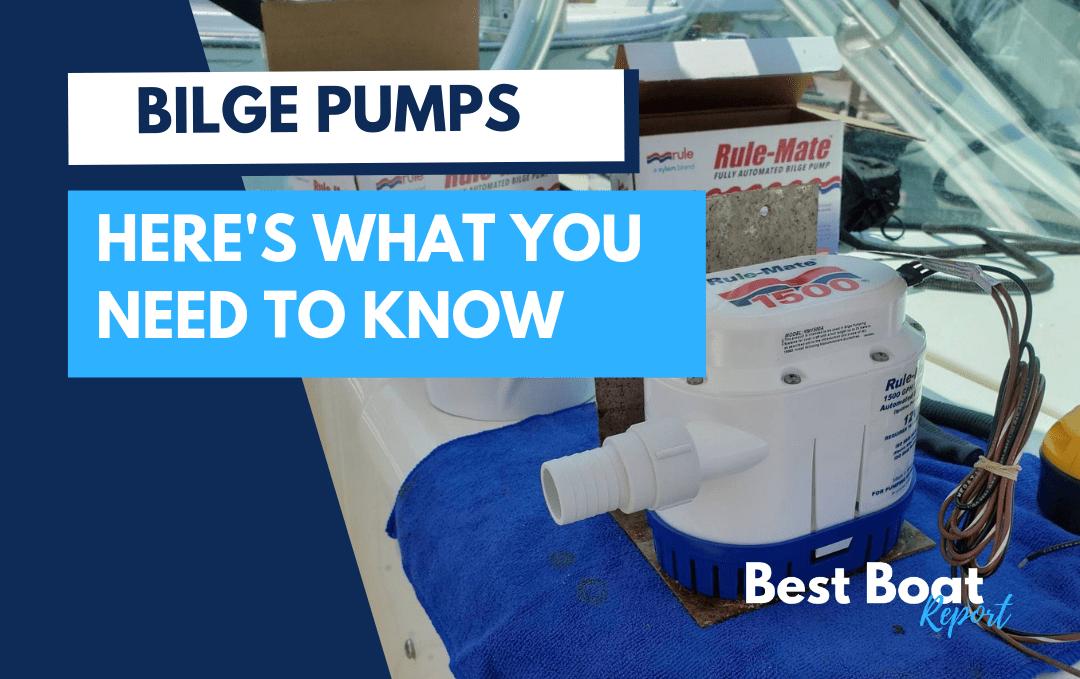 Bilge Pump Basics