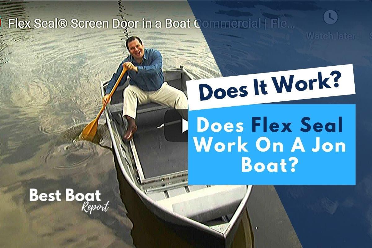 Does flex seal work on a jon boat