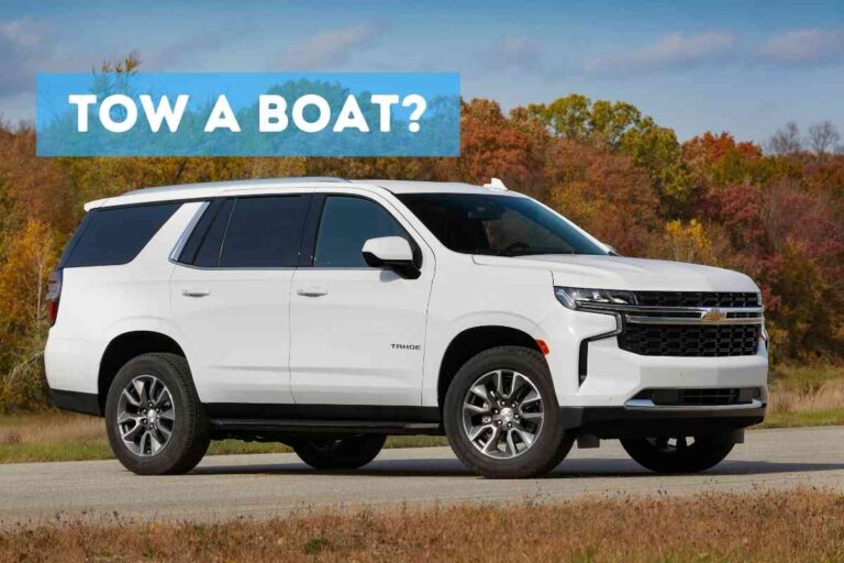 Can A Tahoe Pull A Boat? (Explained!)