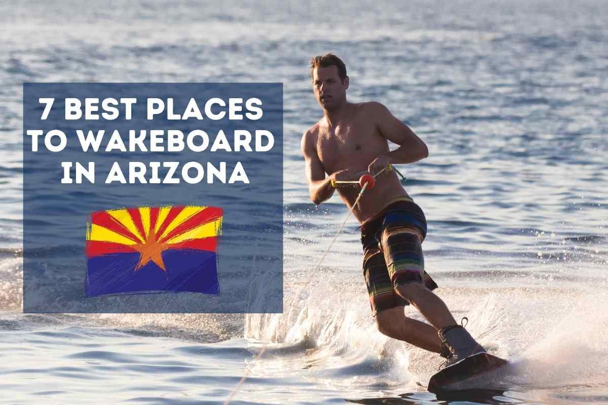 Where to Wakeboard in Arizona