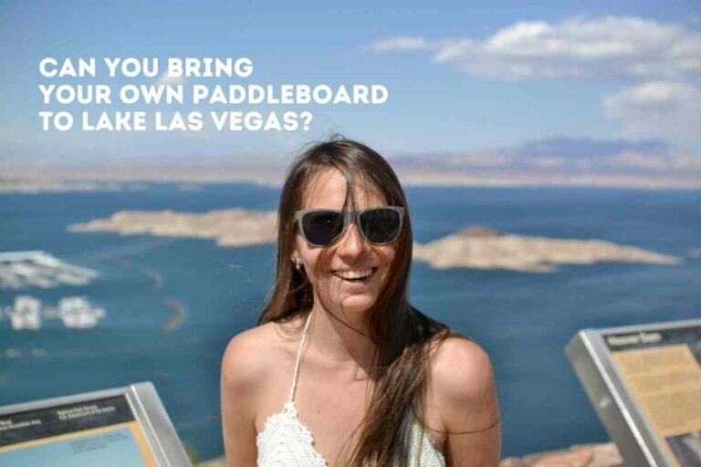 Can You Bring Your Own Paddleboard to Lake Las Vegas?