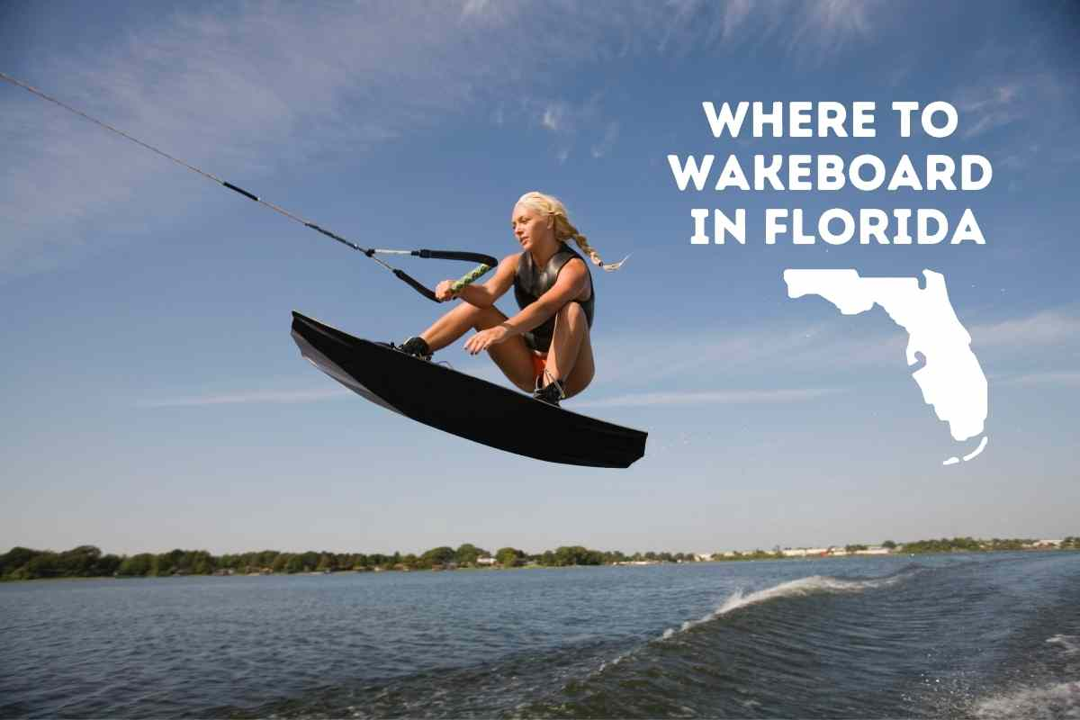 7 Best Places To Wakeboard In Florida (Revealed!)